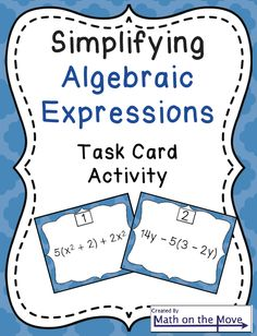 """The Best of Teacher Entrepreneurs: FREE MATH LESSON - """"Simplifying Algebraic Expressions Task Card Activity (SCOOT!)"""""""