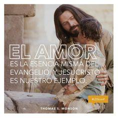 """""""El amor es la esencia misma del evangelio, y Jesucristo es nuestro Ejemplo"""" #ldsconf #PresMonson #SUDespanol"""