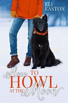 Title: How to Howl at the Moon (Howl at the Moon #1) Author: Eli Easton Publisher: Pinkerton Road Release Date: February 28, 2015 Genre(s): Law Enforcement/Shifters Page Count: 196 Reviewed by: Gig…