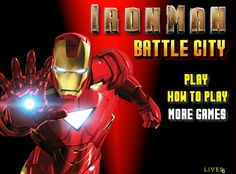 Play Iron Man Battle City Game -  #IronMan Play More Games, Games For Boys, Battle City Game, Iron Man Games, Ironman, Free Fun, Play Online, Free Games