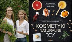 Książka 'Kosmetyki naturalne. DIY' w Polsce ukazała się nakładem Wydawnictwa Vivante (fot. materiały prasowe)