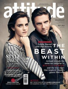 Emma Watson & Dan Stevens on the cover of Attitude Magazine UK (April 2017) Pinned by @lilyriverside