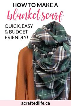 Looking for quick, easy and budget-friendly updates to your wardrobe? Learn how to make a blanket scarf and the possibilities are endless! Fall Style | Handmade | Cozy | Frugal Fashion | Sewing | DIY