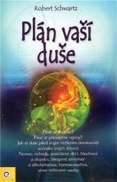 Plán Vaší duše - Robert Schwartz | Kosmas.cz - internetové knihkupectví