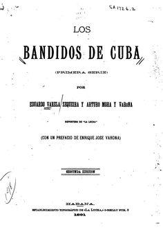 Los bandidos de Cuba(primera Serie)