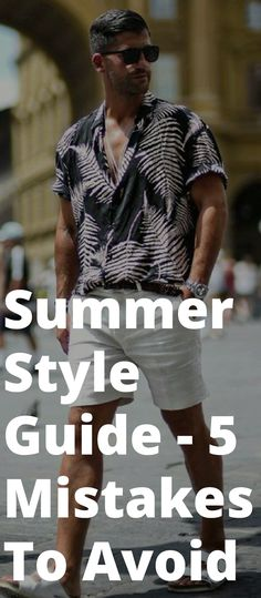 Summer Style Guide-5 Mistakes To Avoid