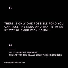 Book of the week The Last of the Really Great Whangdoodles by Julie Andrews Edwards #hustle #book #motivation #inspiration #entrepreneur #girlboss #boss #quote #wisdom