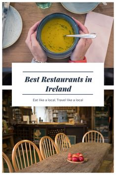 The Best Restaurants in Ireland: Ireland's Best Local Restaurants 2018. The list of the award-winning restaurants, cafes, and pub/gastropub where to eat at if you travel to Ireland.#ireland #foodtravel #traveltips #travelling #traveller #foodie