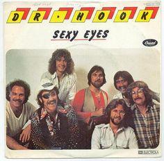 """Sexy Eyes"" - Dr. Hook"