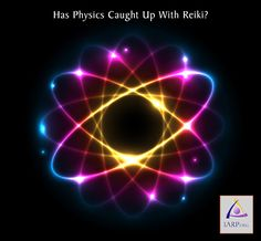 Has Physics Caught Up With Reiki?