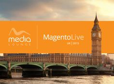 Magento Live UK 2015 was held in the fantastically located Westminster Bridge Park Plaza Hotel in London this week. Media Lounge went along for the whole event to hear what's next for Magento as a platform, to catch up with some of our partners and colleagues and to learn what we could from the other businesses attending. We thought we'd put together a brief summary of the event for those who couldn't attend...