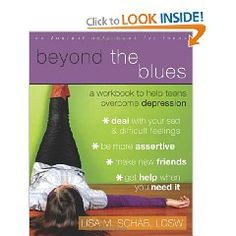 Beyond the Blues: A Workbook to Help Teens Overcome Depression [Paperback], (teen depression, teen, depression, mental health, self-help, worry)