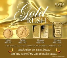 Celebrate Diwali with KYRA!   Book Gold Bars and Gold Coins online and save yourself the rush in stores. www.kyra.ae/bullion   Contact us directly on 04-340 6868 for more details.