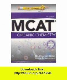 Examkrackers MCAT Organic Chemistry by Jonathan Orsay (PAPERBACK) JONATHAN ORSAY ,   ,  , ASIN: B002VGRD4W , tutorials , pdf , ebook , torrent , downloads , rapidshare , filesonic , hotfile , megaupload , fileserve