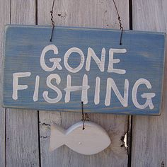 Gone Fishing Sign by Giddy Kipper