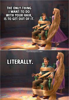 68 Ideas Quotes Disney Tangled Hair For 2019 Funny Disney Jokes, Disney Memes, Disney Quotes, Funny Memes, Disney Songs, Hilarious, Punk Disney Princesses, Disney Rapunzel, Rapunzel Dress