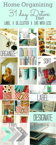 Home #Organizing 31 Day Detox Live with Less- SWEET HAUTE #cleaning #life #healthy #idea #house #organize #clean #declutter