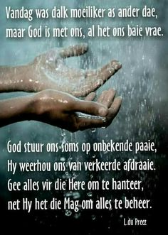 God is met ons. Bible Verses Quotes, Wisdom Quotes, True Quotes, Funny Quotes, Qoutes, Happy Birthday Quotes, Birthday Messages, Happy Birthday Wishes, Afrikaanse Quotes