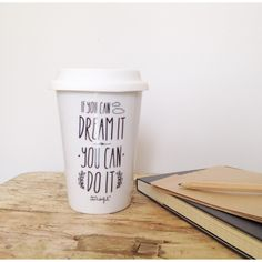 Mug Take Away If you can dream it, you can do it - Le Repère des Belettes