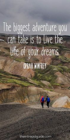 travelquote-the-biggest-adventure-you-can-take-is-to-live-the-life-of-your-dreams
