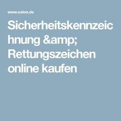 Sicherheitskennzeichnung & Rettungszeichen online kaufen