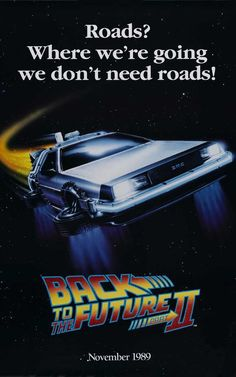 Back to the Future - Part II *My favorite Line
