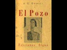 El pozo. Novela de Juan Carlos Onetti