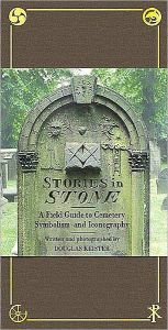 Stories in Stone: The Complete Guide to Cemetery Symbolism