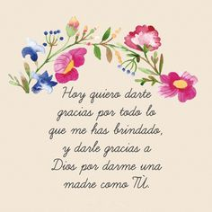 Dile a mamá cuanto la amas con estas frases | día de las madres frases | frases para mamá de hija | gracias mamá frases | #díadelamadre #frases Mom Poems, Mothers Day Poems, Mothers Day Cards, Happy Birthday Mom, Birthday Cards For Mum, Birthday Wishes, Mother's Day Printables, Mom Quotes From Daughter, Dear Mom