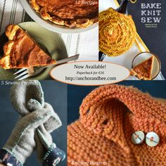 Bake Knit Sew by Evin Bail O'Keeffe (Anchor and Bee, 2014) is an 86-page knitting, baking, and sewing book, filled with stunning full-color photographs. All recipes are tried and true (and ingredients are listed grams AND cups). Perfect gift! Just €16  http://anchorandbee.com/