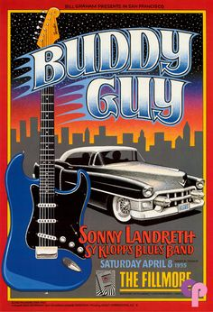 Fillmore Auditorium, San Francisco, California, 4/8/95,: Buddy Guy, Art Poster by Gary Grimshaw