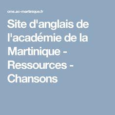 Site d'anglais de l'académie de la Martinique - Ressources - Chansons
