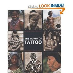 The World of Tattoo: An Illustrated History by Maarten Hesselt van Dinter
