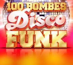 100 Bombes Disco Funk - Le coffret officiel de tous les tubes disco funk ! https://itunes.apple.com/fr/album/50-bombes-disco-funk/id599608834 #GeorgesBenson #Chic #Imagination #BoneyM #JamesBrown #BarryWhite #TheJacksons #SugarhillGang #Disco #Soul #Funk