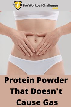 Protein Powder That Doesn't Cause Bloating - Cause Who Wants To Bloat Gain Muscle, Build Muscle, Best Protein Powder, Muscle Building Supplements, Protein Supplements, Workout Challenge, Challenges, Average Person