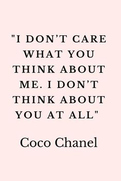 60 Coco Chanel Quotes to inspire you. Citation Coco Chanel, Coco Chanel Quotes, Coco Chanel Wallpaper, Chanel Wallpapers, Motivational Quotes For Women, Inspirational Quotes, Badass Quotes, Best Quotes, Coco Chanel Fashion