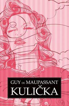 Kulička (Guy de Maupassant) [CZ] Kniha