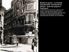 """Madrid en guerra – La llamada popularmente """"avenida de los obuses""""  Gran Vía esquina a Fuencarral - La Gran Vía era conoci..."""