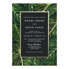 Tropical Leaves Wedding Invitations designed by Dulcet Contemporary - $164.00 for 100. Available in Botanical Green. About: These tropical themed wedding invitations featured vibrant green painted palm leaves forming an elaborate background with a simple black frame, outlined in a faux gold foil stripe, and the wedding invitation wording type set in a modern style. I abso ...