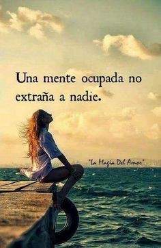 Pero cunado ya no lo esta , le duele ese simple recuerdo Favorite Quotes, Best Quotes, Love Quotes, Louise Hay, Positive Quotes, Motivational Quotes, Inspirational Quotes, More Than Words, Spanish Quotes
