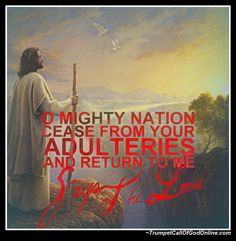 """Volume 7 """"Thus Says The Lord to the United States, and to All the Churches of Men Which Dwell Within Its Borders: Return to Me! Stand Up or Bow Down!... Call Out, Cry and Wail!"""" ~ TrumpetCallofGodOnline"""