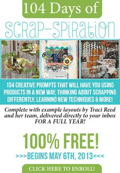 104 Days of FREE Scrapbooking Inspiration from Traci Reed