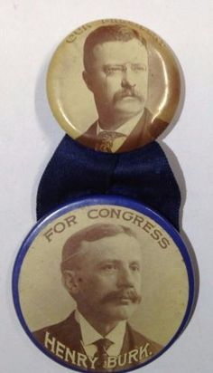 THEODORE-ROOSEVELT-FOR-PRESIDENT-HENRY-BURK-FOR-CONGRESS-CAMPAIGN-BUTTON-R194