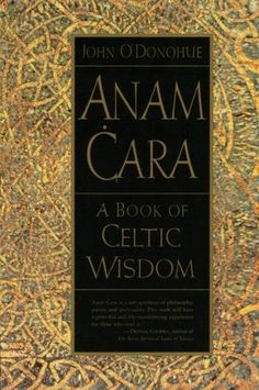 """Beauty is the illumination of your soul."" John O'Donohue, Anam Cara: A Book of Celtic Wisdom"