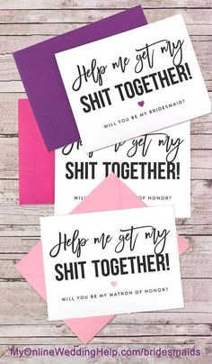 Funny bridesmaid proposal cards to help you ask friends and family to be part of the wedding party. They are blank inside so you can write whatever you want. There's a link to them on the page.