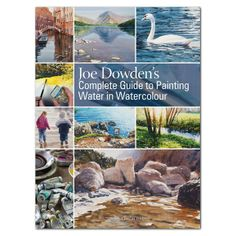 Joe Dowden's Complete Guide to Painting Water in Watercolour - 7 stunning step-by-step demonstrations. http://www.hobbiesontheweb.co.uk/arts-and-crafts/watercolour/joe-dowdens-complete-guide-to-painting-water-in-watercolour £14.99