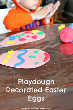 Decorating Easter Eggs with Playdough - such a simple Easter activity for preschoolers and toddlers - and wonderful for developing fine motor skills!  www.HowWeeLearn.com