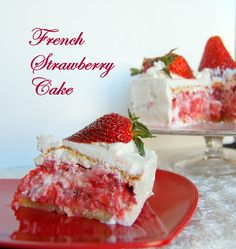 Tuesdays with Dorie: BWJ - French Strawberry Cake - 365 Days of Baking