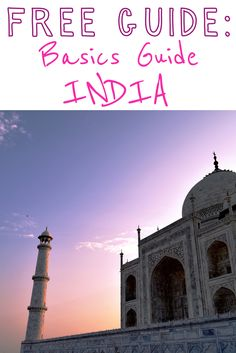 Free guide: Basics Guide India. Everything you need to know before visiting India!