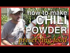 How To Make Chili Powder - Preserving the Harvest - YouTube